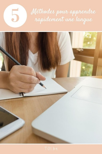 5 méthodes pour apprendre rapidement une langue