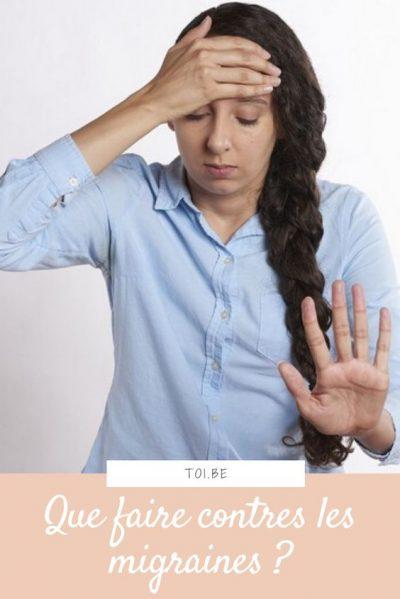 Que faire contre les migraines